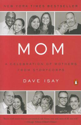 Mom By Isay, Dave (EDT)