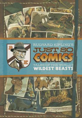 Rudyard Kipling's Just So Comics By Kipling, Rudyard/ Rodriguez, Pedro (ILT)
